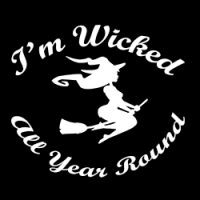 i'm wicked all year round