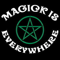 magick is everywhere pagan design