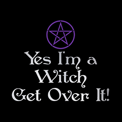yes i'm a witch get over it